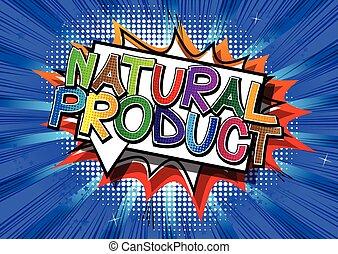 Natural Product - Comic book.