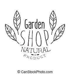 Natural Product Garden Shop Black And White Promo Sign Design Template With Calligraphic Text