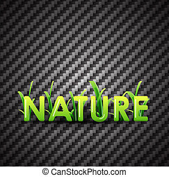 Nature background - Nature concept word on modern carbon...