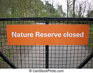 Nature reserve closed sign