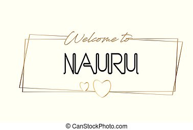 Nauru Welcome to text Neon lettering typography. Word for logotype, badge, icon, postcard, logo, banner Vector Illustration.