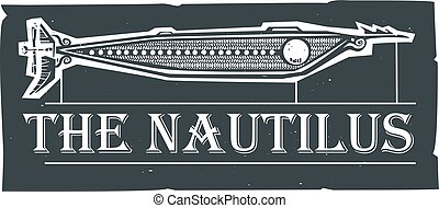 Nautilus Steampunk Submarine - Woodcut style Nautilus...