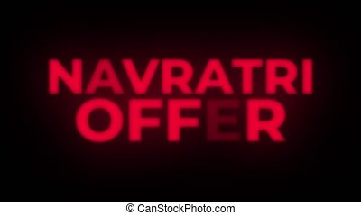 Navratri Offer Text Flickering Display Promotional Loop. -...