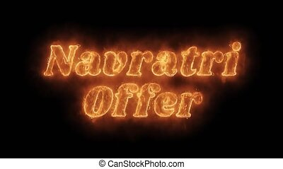 Navratri Offer Word Hot Animated Burning Realistic Fire...