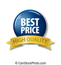 Navy blue button with words 'Best Price - High Quality'