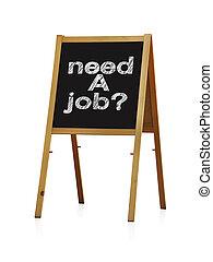 necesidad, un, trabajo
