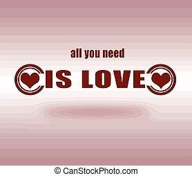 necessidade, tudo, amor, tu
