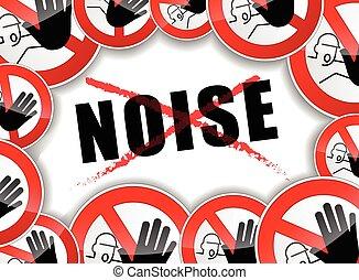 nee, lawaai, abstract concept