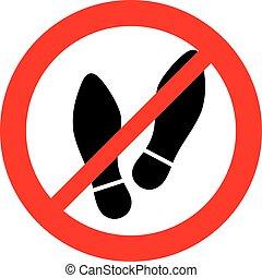 nee, voet, symbool, hier, please), (do, stap, niet