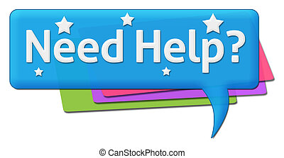 Need Help Colorful Comment Symbol - Need help text with...