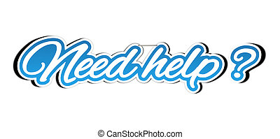 Need help sticker - Illustration of need help sticker with...