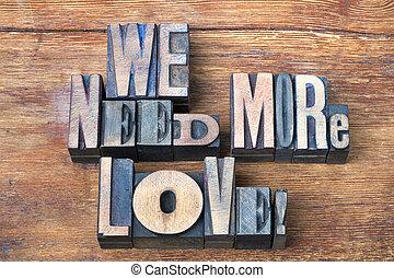 need more love wood
