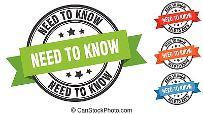 need to know stamp. round band sign set. label