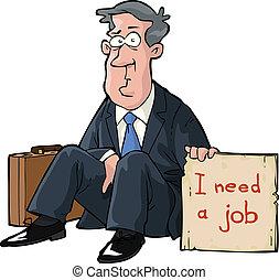 Needs a job - A man needs a job vector illustration