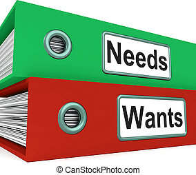 Needs Wants Folders Showing Requirement And Desire