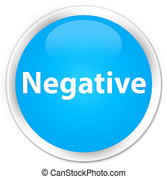 Negative premium cyan blue round button