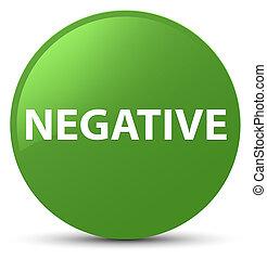 Negative soft green round button