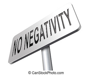 negativität, nein