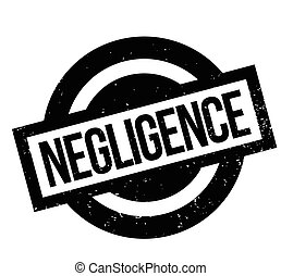 Negligence rubber stamp. Grunge design with dust scratches....