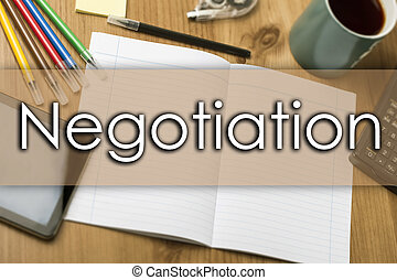 Negotiation - business concept with text
