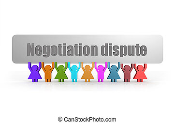 Negotiation dispute word on a banner hold by group of puppets
