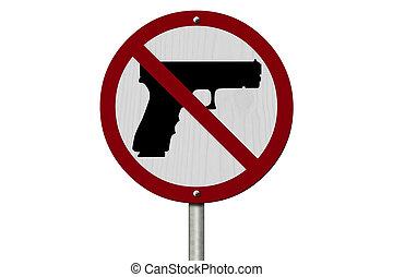 nej, skjutvapen, tillåtet, underteckna