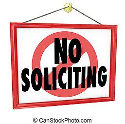 nej, soliciting, underteckna, in, a, hem, eller, affär,...
