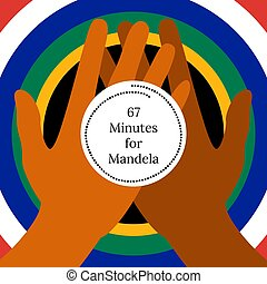 Nelson Mandela International Day. 18 July. 67 Minutes for...