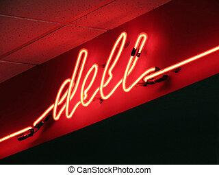 Neon Deli Sign - Neon sign over the delicatessen counter.
