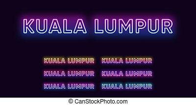Neon Kuala Lumpur name, capital City in Malaysia. Neon text of Kuala Lumpur city. Vector set of glowing Headlines