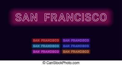 Neon name of San Francisco city