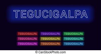 Neon name of Tegucigalpa city. Vector illustration of...