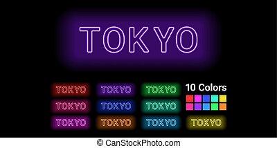 Neon name of Tokyo city
