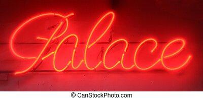 neon, 'palace', meldingsbord