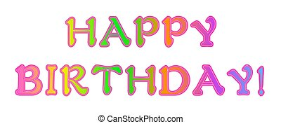 Neon Rainbow Happy Birthday - Happy Birthday filled with a...