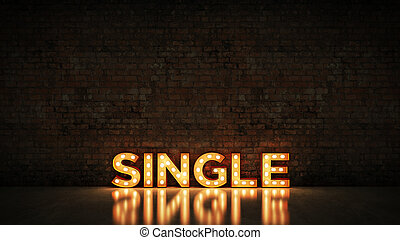 Neon Sign on Brick Wall background - Single. 3d rendering