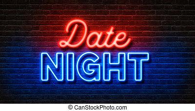 neon signera, på, a, tegelsten vägg, -, datera, natt