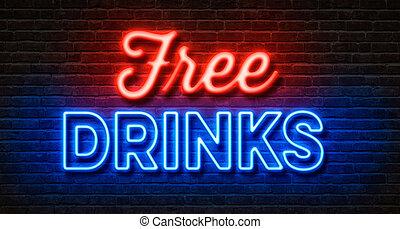 neon signera, på, a, tegelsten vägg, -, gratis, drycken