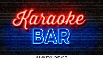 neon signera, på, a, tegelsten vägg, -, karaoke, hinder