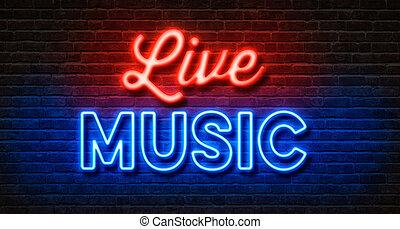 neon signera, på, a, tegelsten vägg, -, levande musik