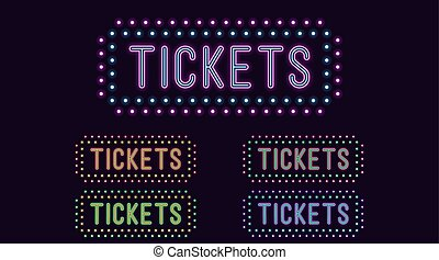 Neon text Tickets, expressive Title. Neon Tickets