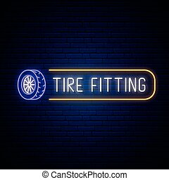 Neon Tire fitting signboard. Glowing tire icon and text for car service emblem or advertise. Vector illustration in neon style.
