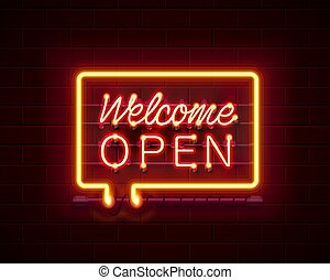 Neon welcome open signboard on the brick wall background.