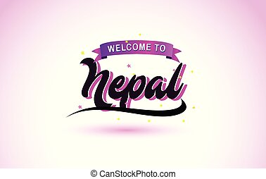 Nepal Welcome to Creative Text Handwritten Font with Purple Pink Colors Design.