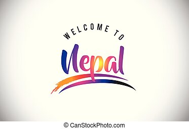 Nepal Welcome To Message in Purple Vibrant Modern Colors.