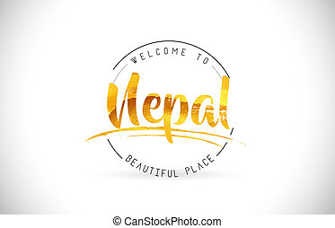 Nepal Welcome To Word Text with Handwritten Font and Golden Texture Design.