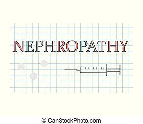 Nephropathy word on checkered paper sheet- vector...