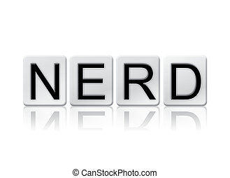 Nerd Isolated Tiled Letters Concept and Theme
