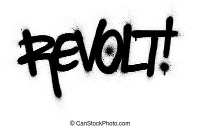 nero, parola, rivolta, sopra, spruzzato, bianco, graffito