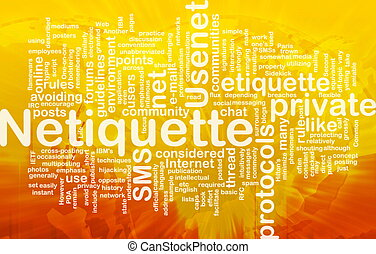 Netiquette background concept - Background concept wordcloud...